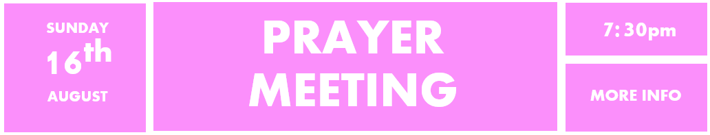 16th August - Prayer meeting