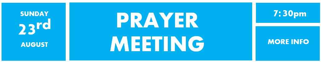 23rd August - Prayer meeting