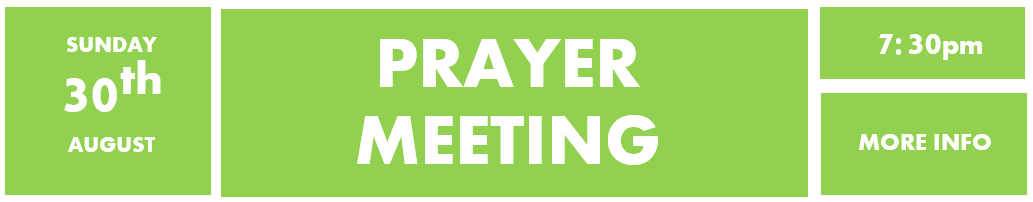 30th August - Prayer meeting