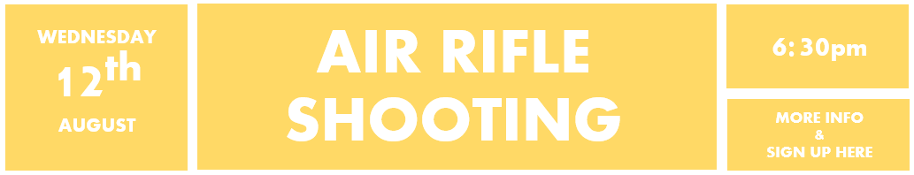 12th August Air Rifle shooting
