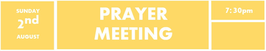 2nd August - Prayer meeting