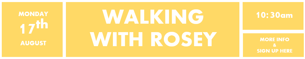 17th August - Walking with Ros