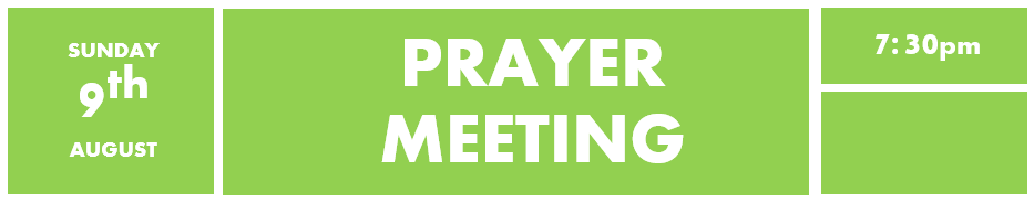 9th August - prayer meeting