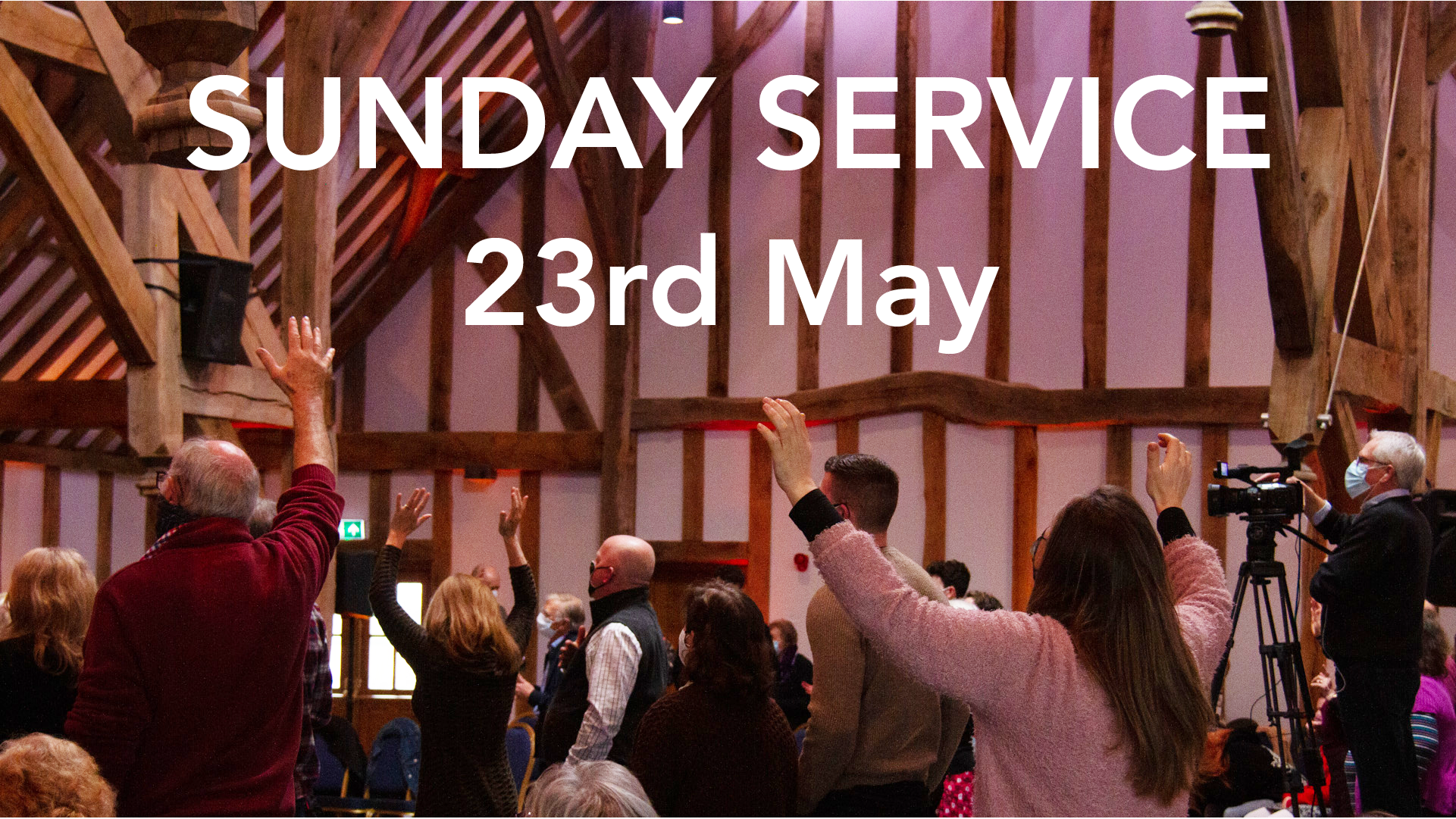 23rd May Sunday service